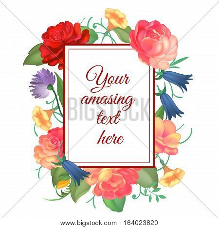 Postcard with a square frame of roses with caligraphy text on white background. Design for greeting cards, wedding invitations. Spring colorful Flowers. Place for text. Vector illustration