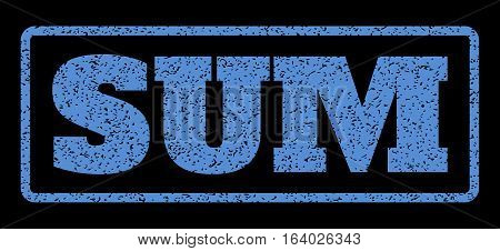 Blue rubber seal stamp with Sum text. Vector message inside rounded rectangular frame. Grunge design and scratched texture for watermark labels. Horisontal sticker on a black background.
