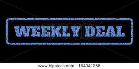 Blue rubber seal stamp with Weekly Deal text. Vector message inside rounded rectangular shape. Grunge design and scratched texture for watermark labels. Horisontal emblem on a black background.
