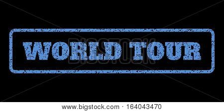 Blue rubber seal stamp with World Tour text. Vector tag inside rounded rectangular banner. Grunge design and dirty texture for watermark labels. Horisontal sticker on a black background.