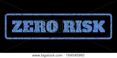 Blue rubber seal stamp with Zero Risk text. Vector caption inside rounded rectangular frame. Grunge design and dust texture for watermark labels. Horisontal emblem on a black background.