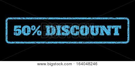 Light Blue rubber seal stamp with 50 Percent Discount text. Vector caption inside rounded rectangular banner. Grunge design and scratched texture for watermark labels.