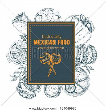 Design template for mexican restaurant cafe or eatery. Menu label with Mexican dishes. Hand-drawn vector illustration.