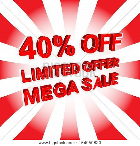 Red Sale Poster With Limited Offer Mega Sale 40 Percent Off Text. Advertising Banner