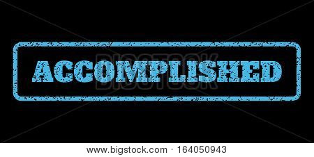 Light Blue rubber seal stamp with Accomplished text. Vector caption inside rounded rectangular frame. Grunge design and scratched texture for watermark labels.