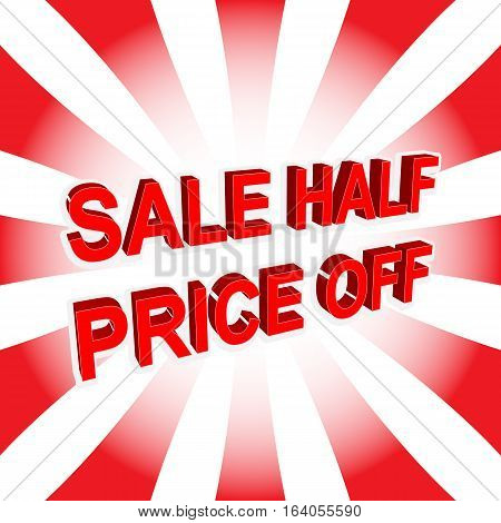 Red Sale Poster With Sale Half Price Off Text. Advertising Banner