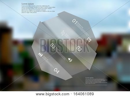 Illustration infographic template with motif of grey semi-transparent octagon askew divided to four sections. Blurred photo of crossroad in a town is used as background.