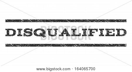 Disqualified watermark stamp. Text caption between horizontal parallel lines with grunge design style. Rubber seal gray stamp with dirty texture. Vector ink imprint on a white background.