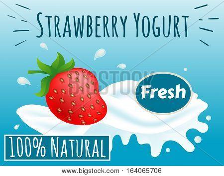 Strawberry Yogurt, 100% percent Natural, Fresh, Vector Illustration EPS 10