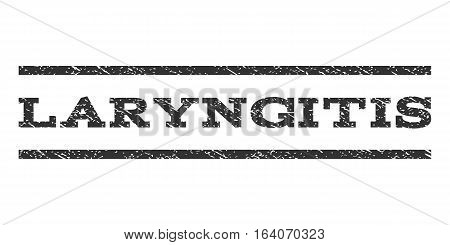 Laryngitis watermark stamp. Text tag between horizontal parallel lines with grunge design style. Rubber seal gray stamp with dust texture. Vector ink imprint on a white background.