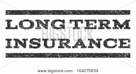 Long Term Insurance watermark stamp. Text caption between horizontal parallel lines with grunge design style. Rubber seal gray stamp with dirty texture. Vector ink imprint on a white background.