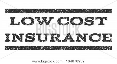 Low Cost Insurance watermark stamp. Text caption between horizontal parallel lines with grunge design style. Rubber seal gray stamp with dust texture. Vector ink imprint on a white background.