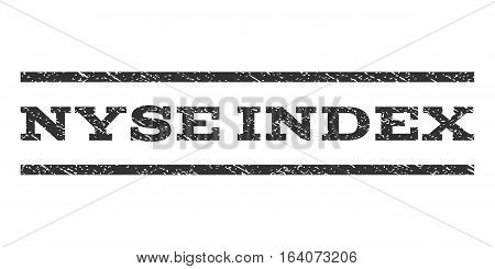 Nyse Index watermark stamp. Text tag between horizontal parallel lines with grunge design style. Rubber seal gray stamp with dust texture. Vector ink imprint on a white background.