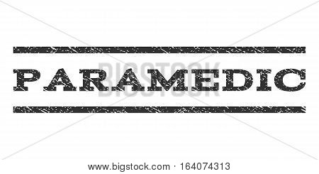 Paramedic watermark stamp. Text caption between horizontal parallel lines with grunge design style. Rubber seal gray stamp with scratched texture. Vector ink imprint on a white background.