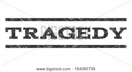 Tragedy watermark stamp. Text caption between horizontal parallel lines with grunge design style. Rubber seal gray stamp with unclean texture. Vector ink imprint on a white background.