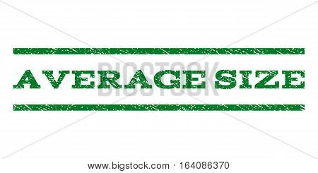 Average Size watermark stamp. Text tag between horizontal parallel lines with grunge design style. Rubber seal green stamp with dust texture. Vector ink imprint on a white background.