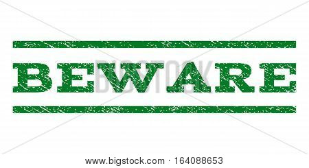 Beware watermark stamp. Text caption between horizontal parallel lines with grunge design style. Rubber seal green stamp with dust texture. Vector ink imprint on a white background.