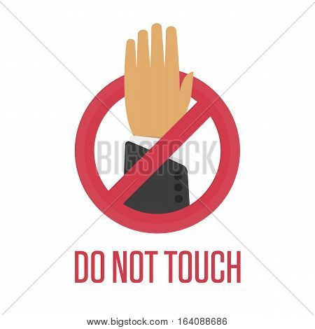 Do not touch sign. Vector illustration EPS 10.