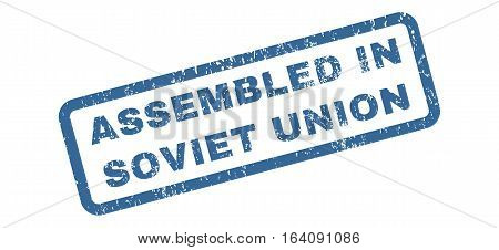 Assembled In Soviet Union text rubber seal stamp watermark. Tag inside rectangular banner with grunge design and dirty texture. Slanted glyph cobalt ink sticker on a white background.