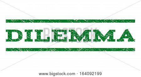 Dilemma watermark stamp. Text tag between horizontal parallel lines with grunge design style. Rubber seal green stamp with dust texture. Vector ink imprint on a white background.