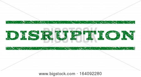 Disruption watermark stamp. Text caption between horizontal parallel lines with grunge design style. Rubber seal green stamp with unclean texture. Vector ink imprint on a white background.