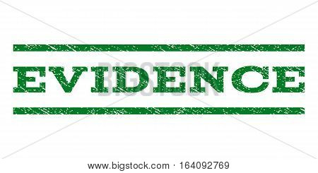 Evidence watermark stamp. Text tag between horizontal parallel lines with grunge design style. Rubber seal green stamp with dirty texture. Vector ink imprint on a white background.