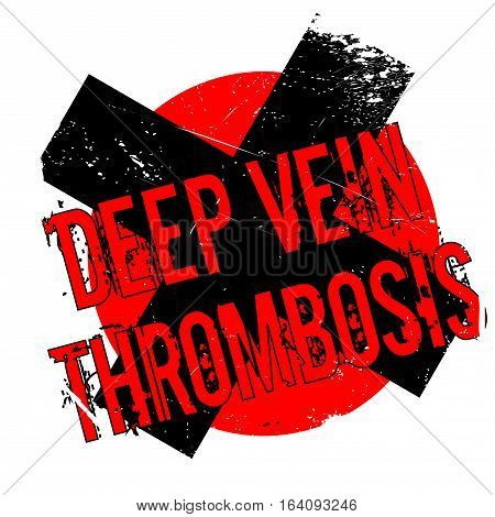 Deep Vein Thrombosis rubber stamp. Grunge design with dust scratches. Effects can be easily removed for a clean, crisp look. Color is easily changed.