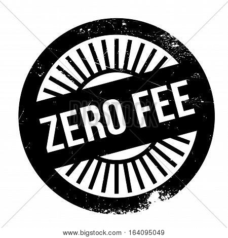 Zero fee stamp. Grunge design with dust scratches. Effects can be easily removed for a clean, crisp look. Color is easily changed.