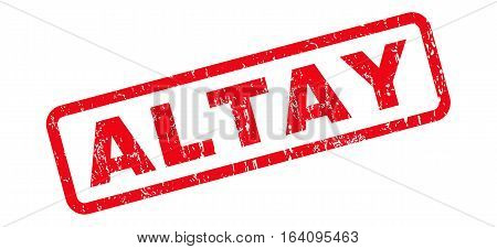 Altay text rubber seal stamp watermark. Tag inside rounded rectangular shape with grunge design and scratched texture. Slanted glyph red ink emblem on a white background.