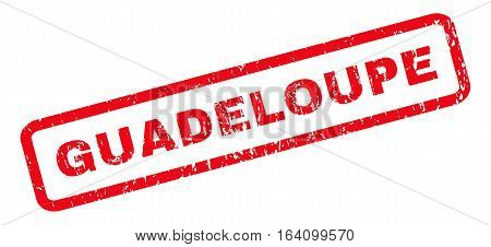 Guadeloupe text rubber seal stamp watermark. Caption inside rounded rectangular banner with grunge design and unclean texture. Slanted glyph red ink emblem on a white background.