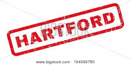 Hartford text rubber seal stamp watermark. Caption inside rounded rectangular banner with grunge design and dirty texture. Slanted glyph red ink sign on a white background.