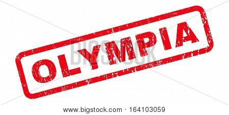 Olympia text rubber seal stamp watermark. Caption inside rounded rectangular shape with grunge design and unclean texture. Slanted glyph red ink sticker on a white background.