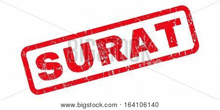 Surat text rubber seal stamp watermark. Caption inside rounded rectangular banner with grunge design and unclean texture. Slanted glyph red ink sticker on a white background.