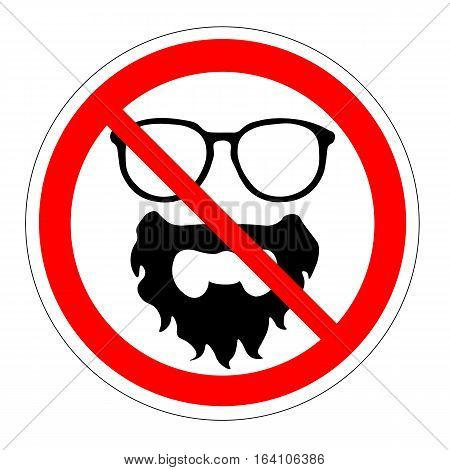 Ban glasses beard. Prohibiting sign accessories. Vector illustration