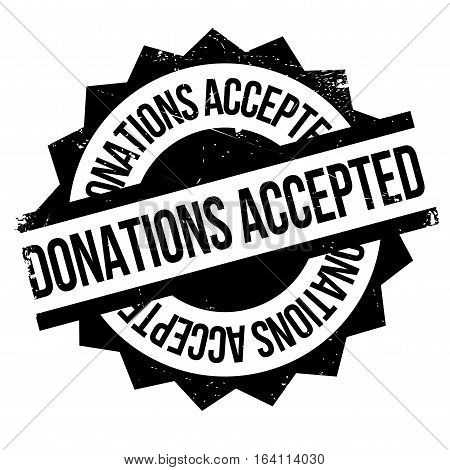 Donations Accepted rubber stamp. Grunge design with dust scratches. Effects can be easily removed for a clean, crisp look. Color is easily changed.