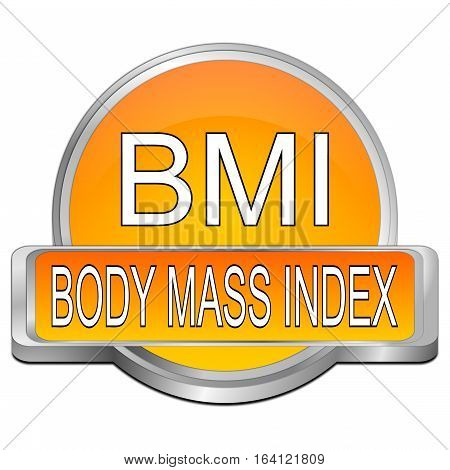 orange BMI - Body Mass Index Button - 3D illustration