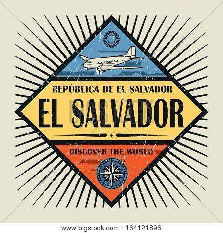 Stamp or vintage emblem with airplane compass and text El Salvador Discover the World vector illustration