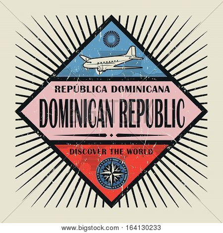 Stamp or vintage emblem with airplane compass and text Dominican Republic Discover the World vector illustration