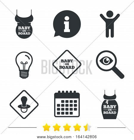 Baby on board icons. Infant caution signs. Child pacifier nipple. Pregnant woman dress with big belly. Information, light bulb and calendar icons. Investigate magnifier. Vector