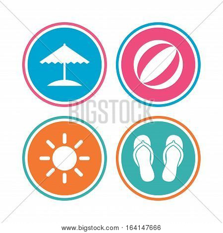 Beach holidays icons. Ball, umbrella and flip-flops sandals signs. Summer sun symbol. Colored circle buttons. Vector