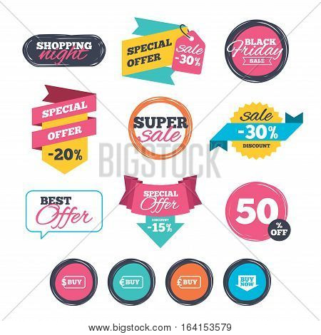 Sale stickers, online shopping. Buy now arrow icon. Online shopping signs. Dollar, euro and pound money currency symbols. Website badges. Black friday. Vector