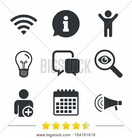 Wifi and chat bubbles icons. Add user and megaphone loudspeaker symbols. Communication signs. Information, light bulb and calendar icons. Investigate magnifier. Vector