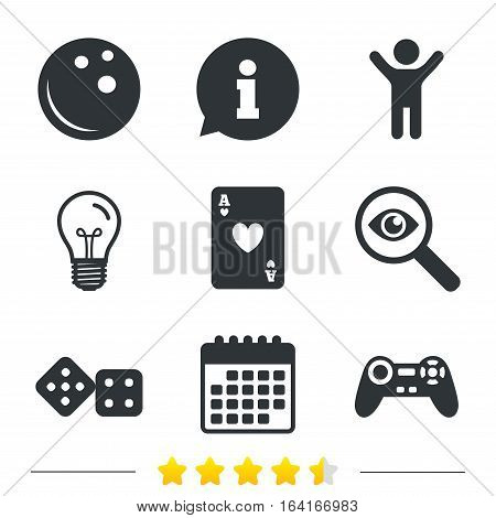 Bowling and Casino icons. Video game joystick and playing card with dice symbols. Entertainment signs. Information, light bulb and calendar icons. Investigate magnifier. Vector