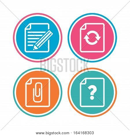 File refresh icons. Question help and pencil edit symbols. Paper clip attach sign. Colored circle buttons. Vector