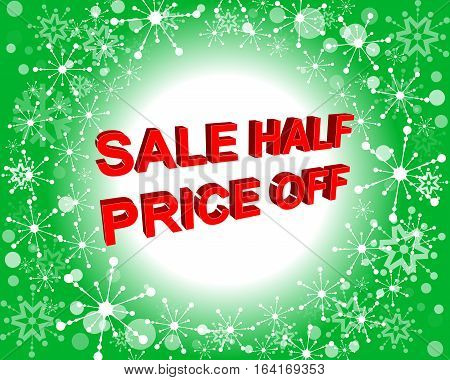 Red And Green Sale Poster With Sale Half Price Off Text. Advertising Banner