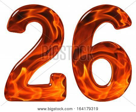 26, Twenty Six, Numeral, Imitation Glass And A Blazing Fire, Isolated On White Background