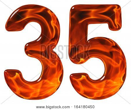 35, Thirty Five, Numeral, Imitation Glass And A Blazing Fire, Isolated On White Background