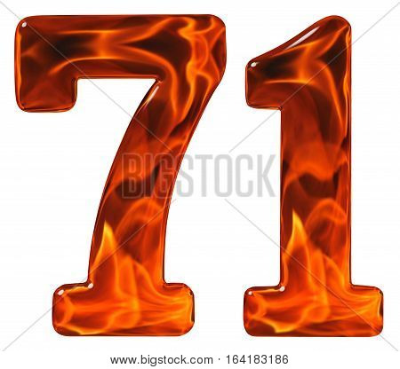 71, Seventy One, Numeral, Imitation Glass And A Blazing Fire, Isolated On White Background