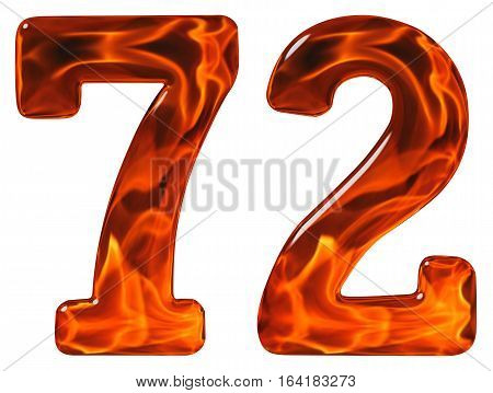 72, Seventy Two, Numeral, Imitation Glass And A Blazing Fire, Isolated On White Background