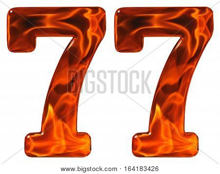 77, Seventy Seven, Numeral, Imitation Glass And A Blazing Fire, Isolated On White Background